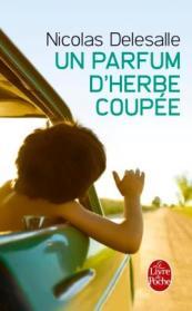 http://www.livredepoche.com/un-parfum-dherbe-coupee-nicolas-delesalle-9782253045458