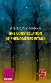 http://www.livredepoche.com/une-constellation-de-phenomenes-vitaux-anthony-marra-9782253066095