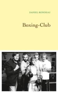 http://www.grasset.fr/boxing-club-9782246859970