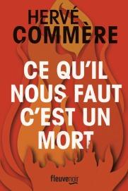 http://www.fleuve-editions.fr/livres-romans/livres/thriller-policier/ce-quil-nous-faut-cest-un-mort-2/