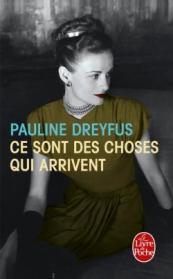 http://www.livredepoche.com/ce-sont-des-choses-qui-arrivent-pauline-dreyfus-9782253069188