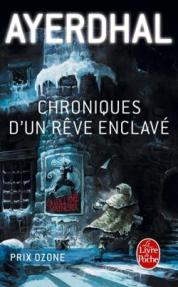 http://www.livredepoche.com/parleur-ou-les-chroniques-dun-reve-enclave-ayerdhal-9782253133018