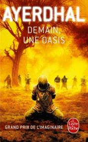 http://www.livredepoche.com/demain-une-oasis-ayerdhal-9782253133001