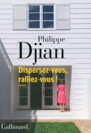 http://www.gallimard.fr/Catalogue/GALLIMARD/Blanche/Dispersez-vous-ralliez-vous