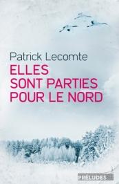http://preludes-editions.com/elles-sont-parties-pour-le-nord-9782253107781