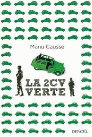 http://www.denoel.fr/Catalogue/DENOEL/Romans-francais/La-2-CV-verte