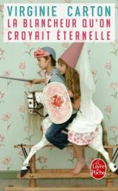http://www.livredepoche.com/la-blancheur-quon-croyait-eternelle-virginie-carton-9782253182665