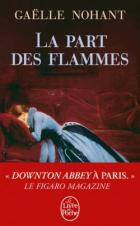 http://www.livredepoche.com/la-part-des-flammes-gaelle-nohant-9782253087434