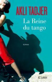 http://www.editions-jclattes.fr/la-reine-du-tango-9782709647533