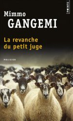 http://www.lecerclepoints.com/livre-revanche-petit-juge-mimmo-gangemi-9782757858806.htm