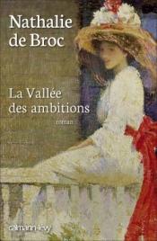 http://calmann-levy.fr/livres/la-vallee-des-ambitions/