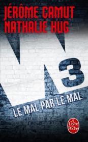 http://www.livredepoche.com/le-mal-par-le-mal-w3-tome2-jerome-camut-nathalie-hug-9782253095002