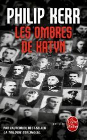 http://www.livredepoche.com/les-ombres-de-katyn-philip-kerr-9782253095224