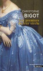 http://www.lecerclepoints.com/livre-premiers-leur-siecle-christophe-bigot-9782757859643.htm#page