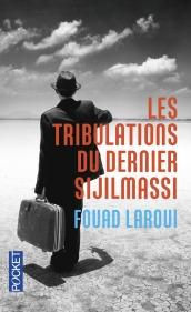 https://www.pocket.fr/tous-nos-livres/romans/romans-francais/les_tribulations_du_dernier_sijilmassi-9782266258685/
