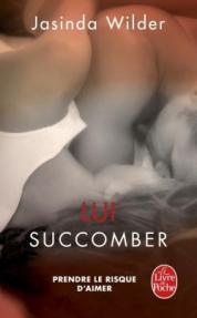 http://www.livredepoche.com/lui-succomber-succomber-tome-3-jasinda-wilder-9782253066231