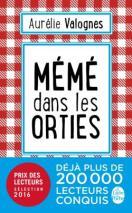 http://www.livredepoche.com/meme-dans-les-orties-aurelie-valognes-9782253087304