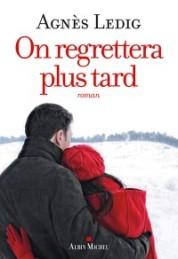 http://www.albin-michel.fr/On-regrettera-plus-tard-EAN=9782226320933
