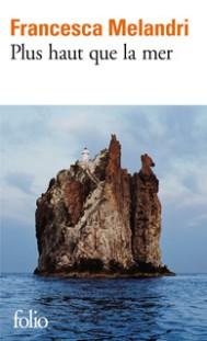 http://www.gallimard.fr/Catalogue/GALLIMARD/Folio/Folio/Plus-haut-que-la-mer