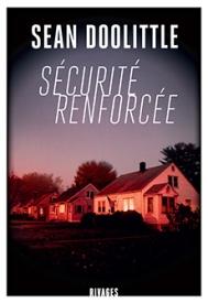 http://www.payot-rivages.net/livre_Securite-renforcee-Sean-DOOLITTLE_ean13_9782743635640.html