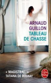 http://www.livredepoche.com/tableau-de-chasse-arnaud-guillon-9782253098508
