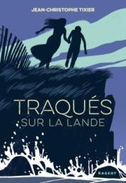 http://www.rageot.fr/livres/traques-sur-la-lande/