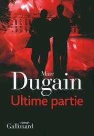 http://www.gallimard.fr/Catalogue/GALLIMARD/Blanche/Ultime-partie