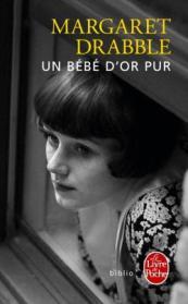 http://www.livredepoche.com/un-bebe-dor-pur-margaret-drabble-9782253069102