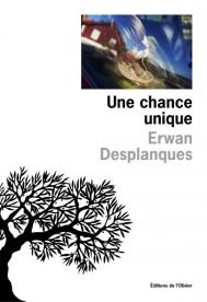 http://www.editionsdelolivier.fr/catalogue/9782823609677-une-chance-unique