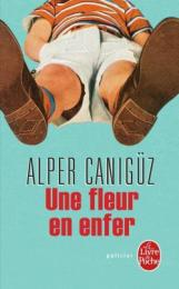 http://www.livredepoche.com/une-fleur-en-enfer-alper-caniguz-9782253095200