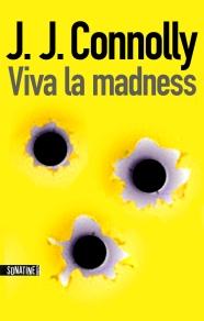 http://www.sonatine-editions.fr/livres/Viva-la-madness.asp