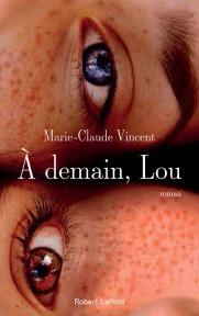 http://www.laffont.fr/site/a_demain_lou_&100&9782221189931.html