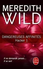 http://www.livredepoche.com/dangereuses-affinites-hacker-tome-1-meredith-wild-9782253087571