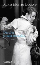 http://www.michel-lafon.fr/livre/1707-Desolee_je_suis_attendue.html