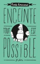 http://www.editions-jclattes.fr/enceinte-tout-est-possible-9782709649261
