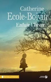 http://www.pressesdelacite.com/livre/romans-regionaux/enfuir-l-hiver-catherine-ecole-boivin