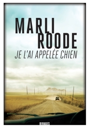 http://www.mollat.com/livres/roode-marli-appelee-chien-9782743636197.html