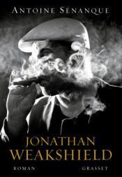 http://www.grasset.fr/jonathan-weakshield-9782246812029