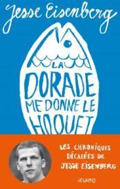 http://www.editions-jclattes.fr/la-dorade-me-donne-le-hoquet-9782709648585