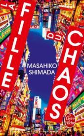 http://www.livredepoche.com/la-fille-du-chaos-masahiko-shimada-9782253132967