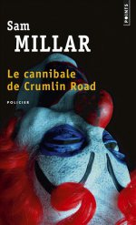 http://www.lecerclepoints.com/livre-cannibale-crumlin-road-sam-millar-9782757856895.htm#page
