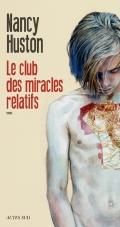 http://www.actes-sud.fr/catalogue/litterature/le-club-des-miracles-relatifs