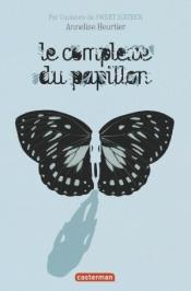 http://www.casterman.com/Jeunesse/Catalogue/romans-grand-format/le-complexe-du-papillon