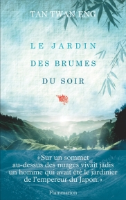 http://www.mollat.com/livres/eng-tan-twan-jardin-des-brumes-soir-9782081303485.html