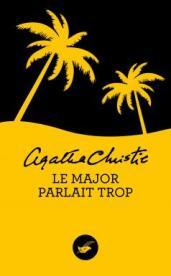 http://www.editions-jclattes.fr/le-major-parlait-trop-9782702445761