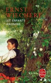 http://www.livredepoche.com/les-enfants-jeromine-ernst-wiechert-9782253068860