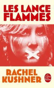 http://www.livredepoche.com/les-lance-flammes-rachel-kushner-9782253087236