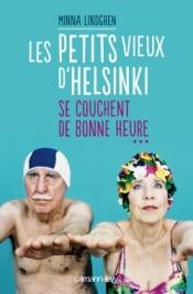 http://calmann-levy.fr/livres/les-petits-vieux-dhelsinki-se-couchent-de-bonne-heure-tome-3/