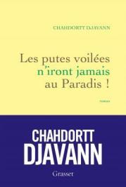 http://www.grasset.fr/les-putes-voilees-niront-jamais-au-paradis-9782246856979
