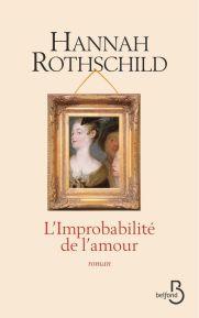 http://www.belfond.fr/livre/litterature-contemporaine/l-improbabilite-de-l-amour-hannah-rothschild